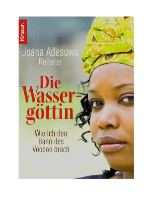 Joana Adesuwa Reiterer Die Wassergöttin